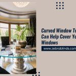 Curved Window Treatments Can Help Cover Your Corner Windows