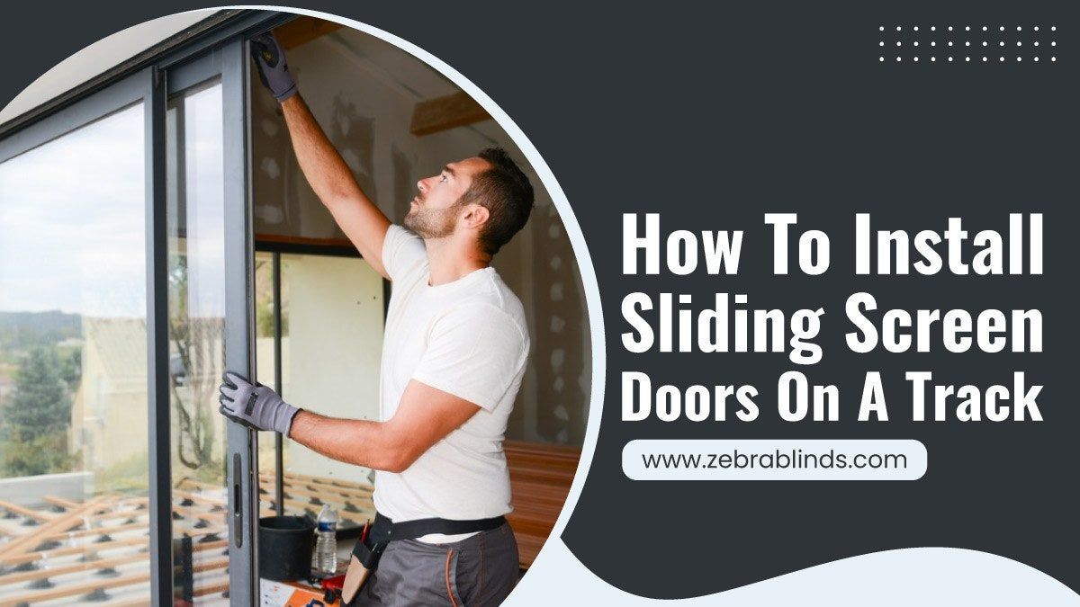 How-To-Install-Sliding-Screen-Doors-On-A-Track