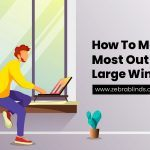 How To Make The Most Out Of Your Large Window Sill
