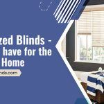 Motorized Blinds – A Must-have for the Modern Home