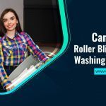 Can You Put Roller Blinds In The Washing Machine?