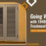 Going Vintage with 1940s Window Treatment Styles