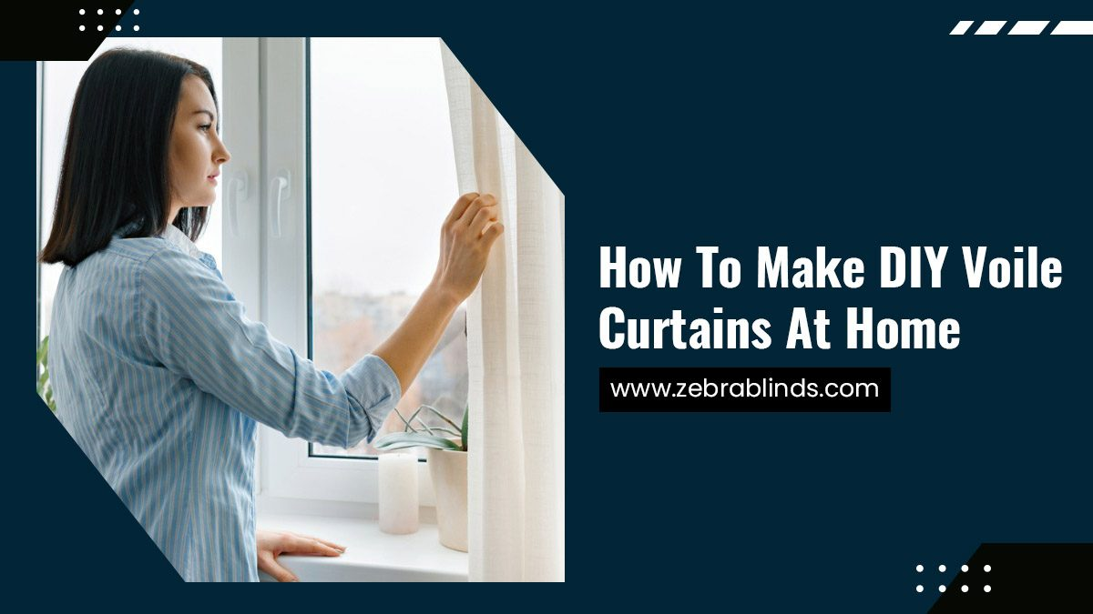 How To Make DIY Voile Curtains At Home