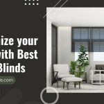 Modernize your Home with Best Smart Blinds