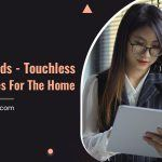 Smart Blinds – Touchless Technologies For The Home
