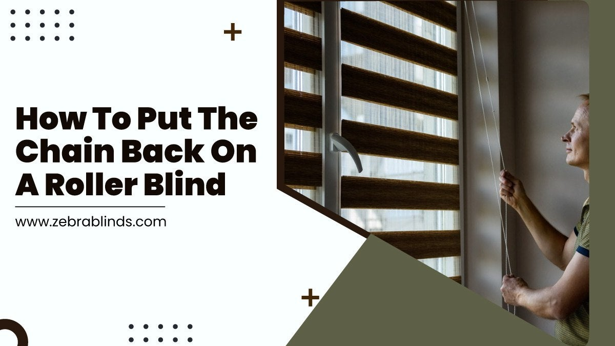 How To Put The Chain Back On A Roller Blind