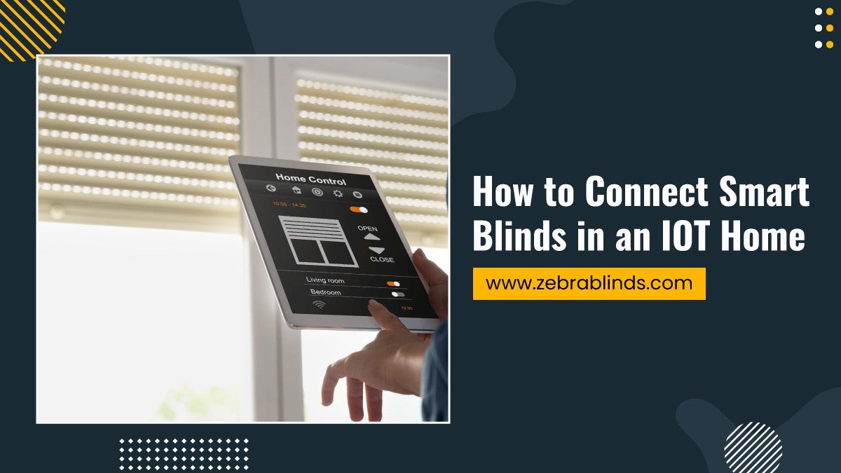How to Connect Smart Blinds in an IOT Home