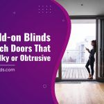 Slim Add-on Blinds For French Doors That Aren't Bulky or Obtrusive