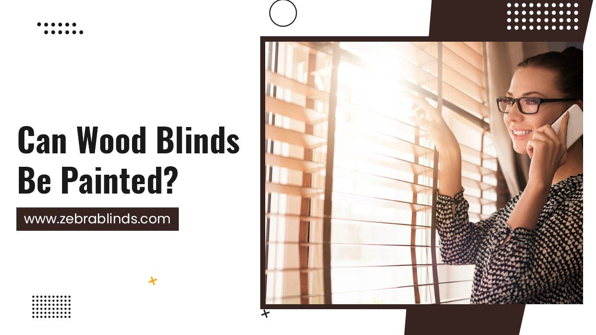 Can Wood Blinds Be Painted?