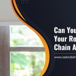 Can You Replace Your Roller Blind Chain At Home?