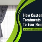 How Custom Window Treatments Add Value To Your Home
