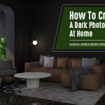 How To Create A Dark Photo Room At Home