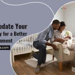 How To Update Your Baby Nursery for a Better Sleep Environment
